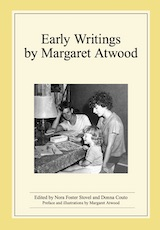 Early Writings by Margaret Atwood
